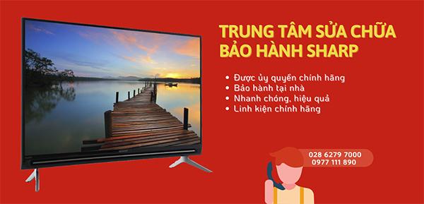 Trung tâm bảo hành tivi Sharp tại TP.HCM và các tỉnh lân cận